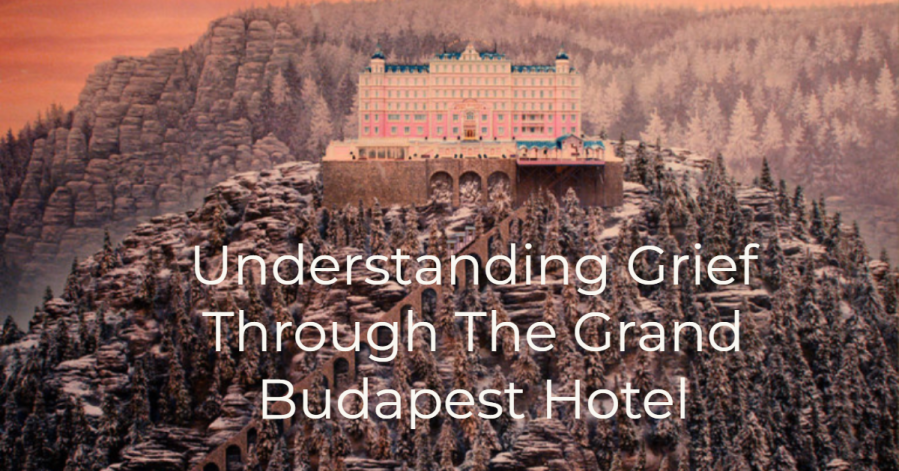 What I Learned from The Grand Budapest Hotel